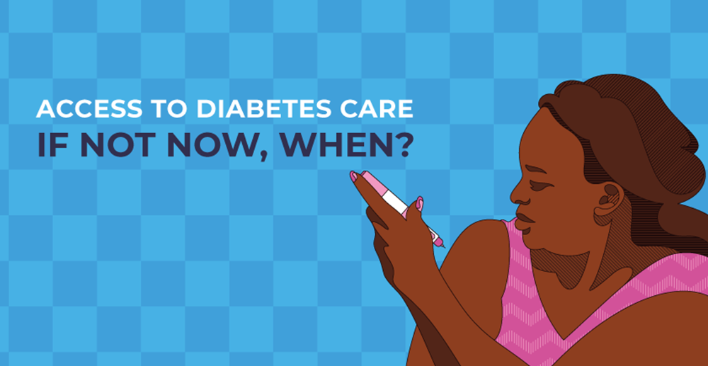 Access to Diabetes Care - If not now, when?